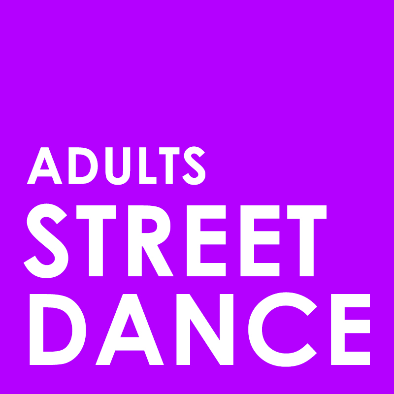 Adults Street Dance – Monday 8th June