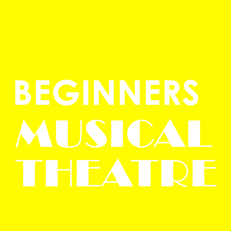 Beginners Musical Theatre – Tuesday 7th July