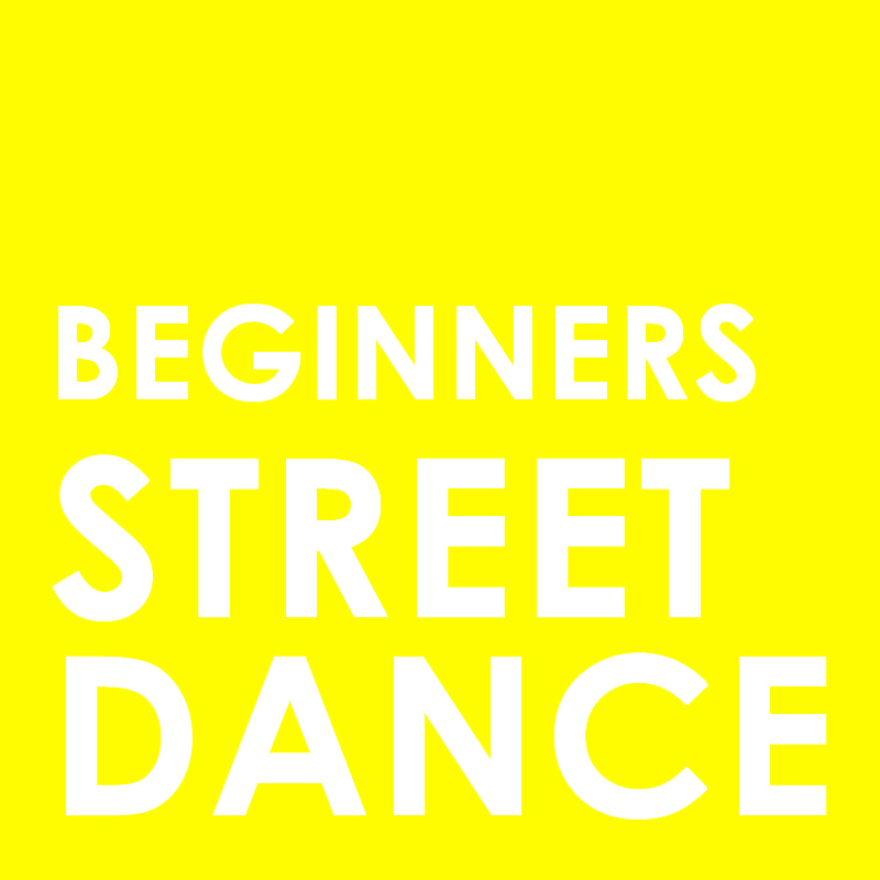 Beginners Street Dance – Tuesday 21st July
