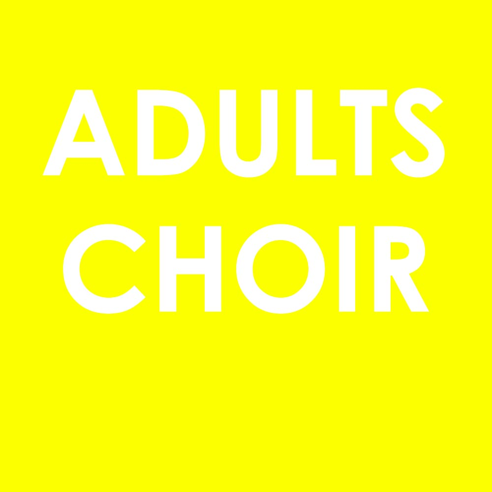 Adults Choir