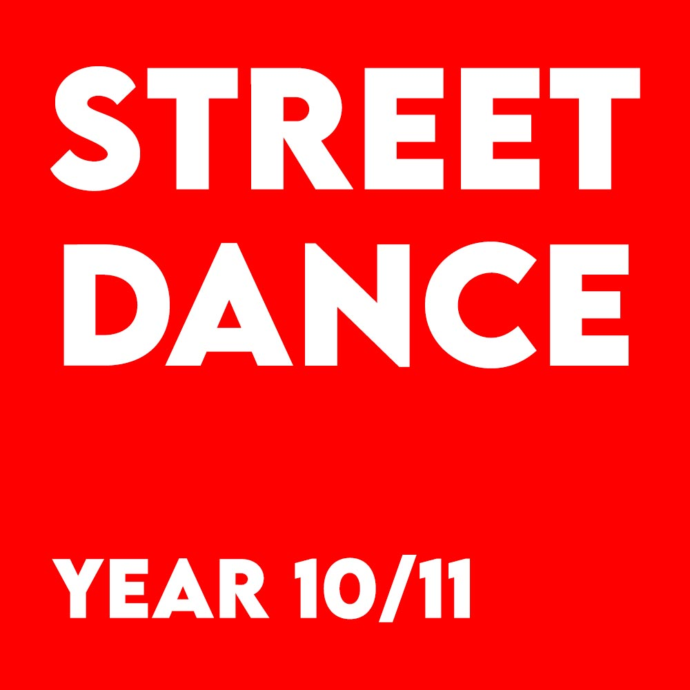 Street Dance – Year 10-11