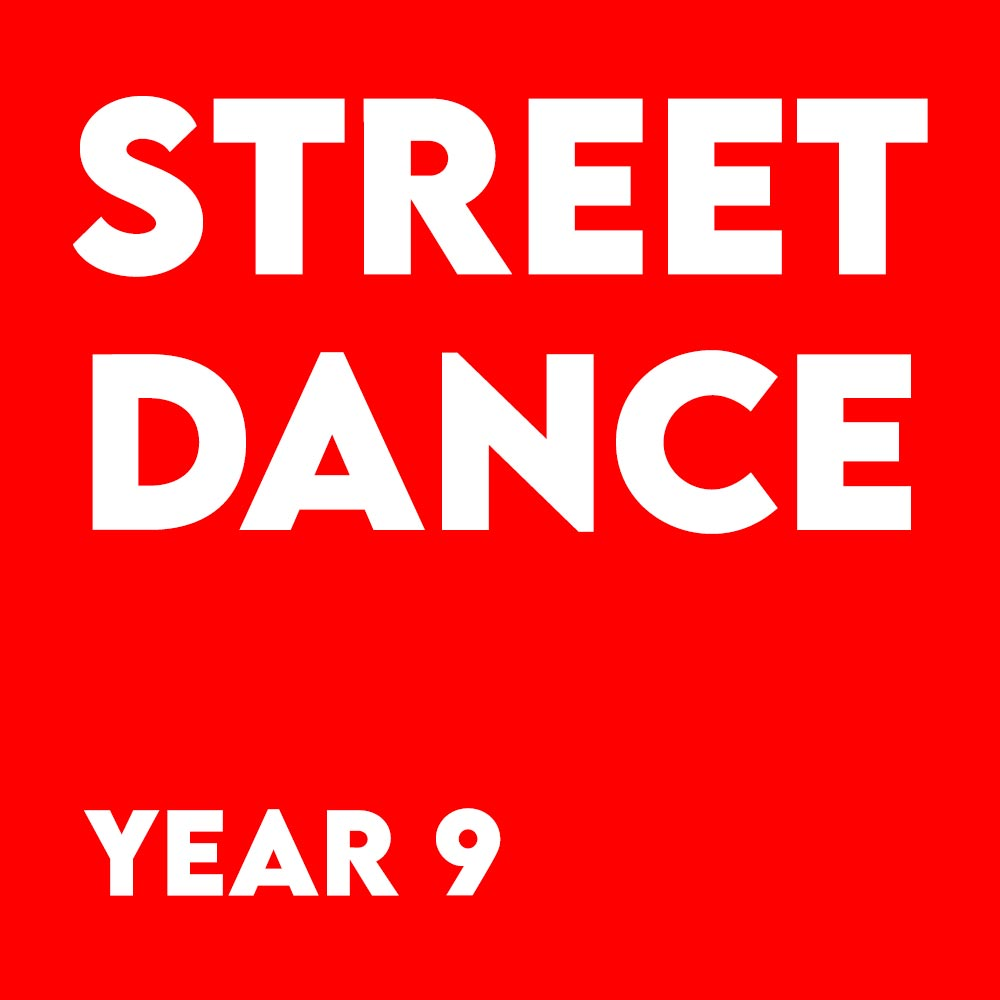 Street Dance – Year 9