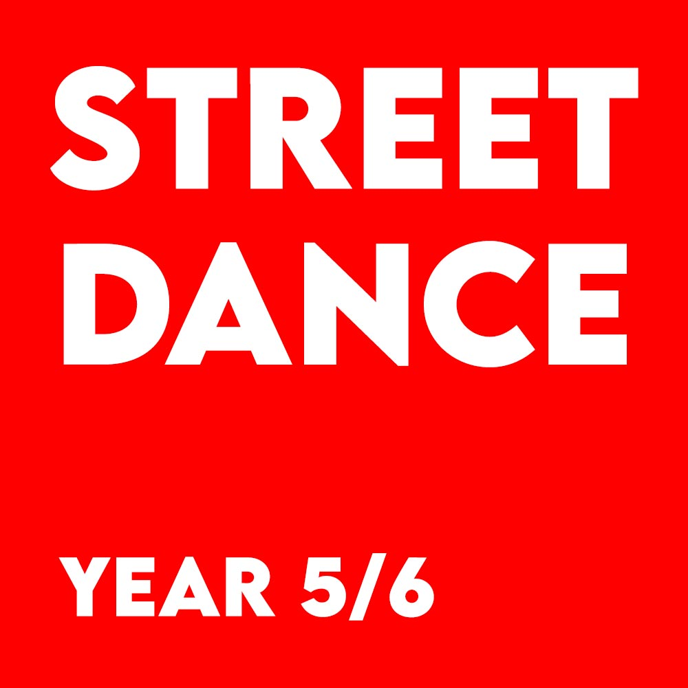 Street Dance – Year 5/6