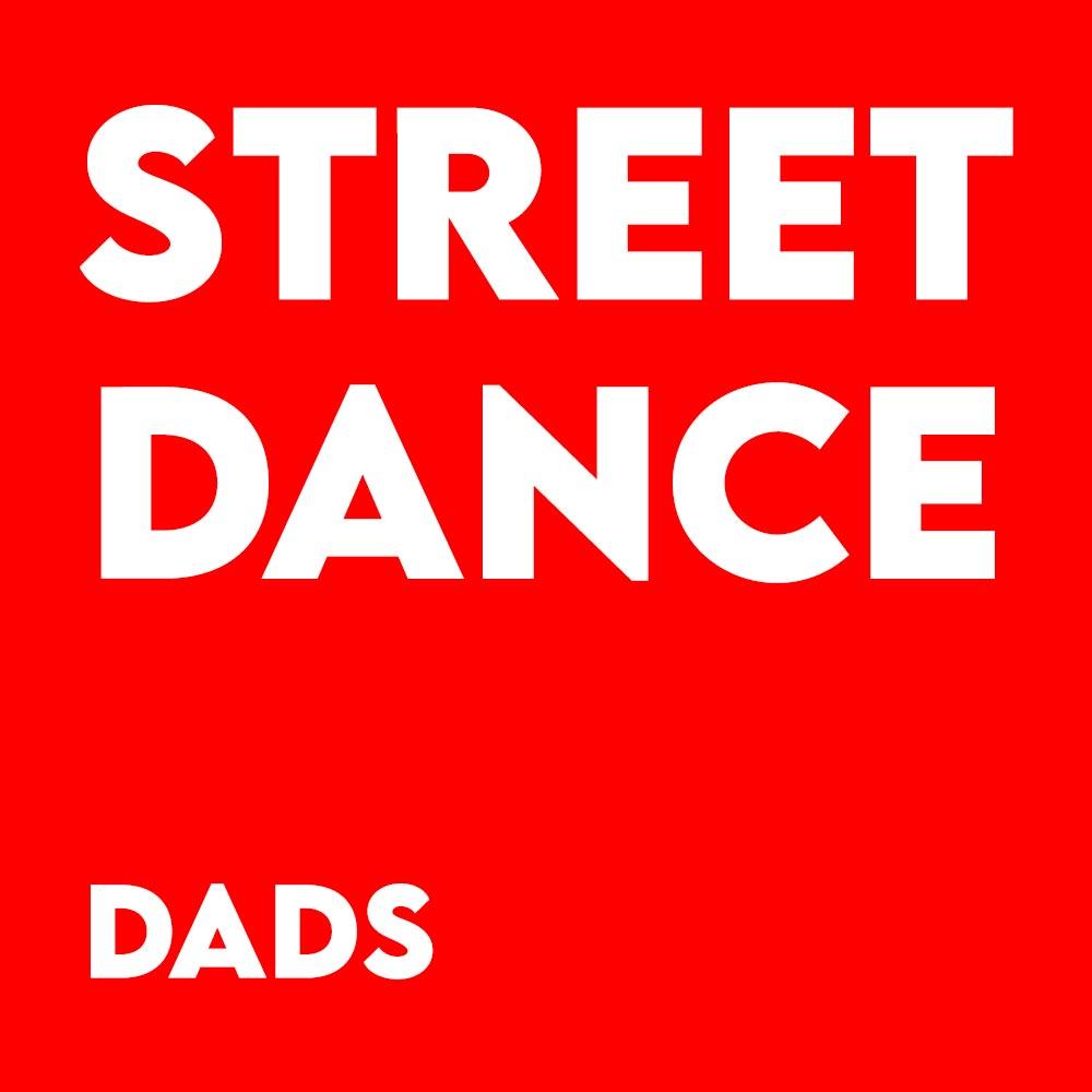 Street Dance – Dads