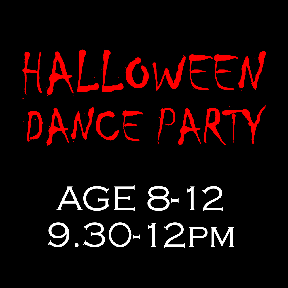 Halloween Dance Party – Age 8-12