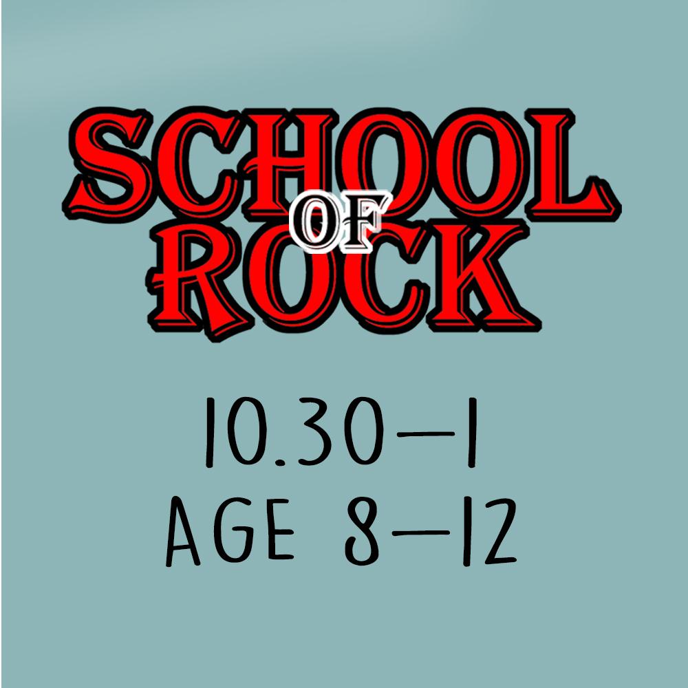 School Of Rock – Age 8-12